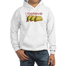 I believe in Tacos Hoodie