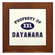 Property of dayanara Framed Tile