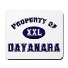 Property of dayanara Mousepad