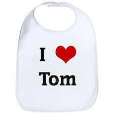 I Love Tom Bib