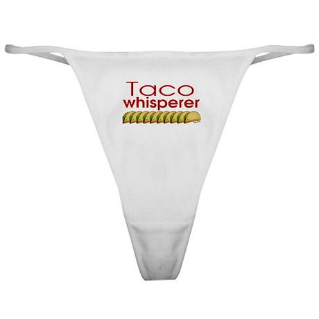 Taco Whisperer Classic Thong