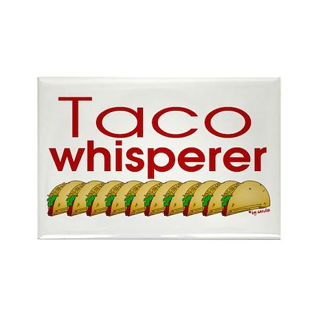 Taco Whisperer Rectangle Magnet