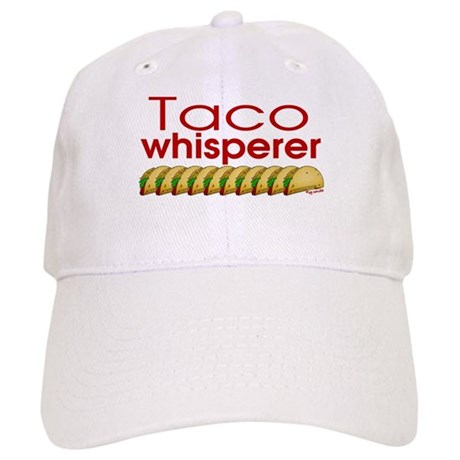 Taco Whisperer Cap