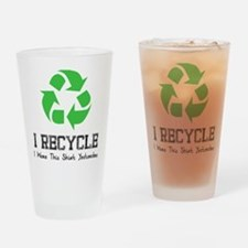 I recycle Drinking Glass