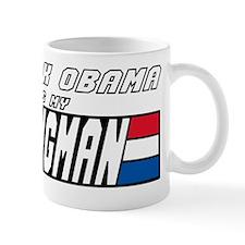 Barrack Obama is my Wingman Mug