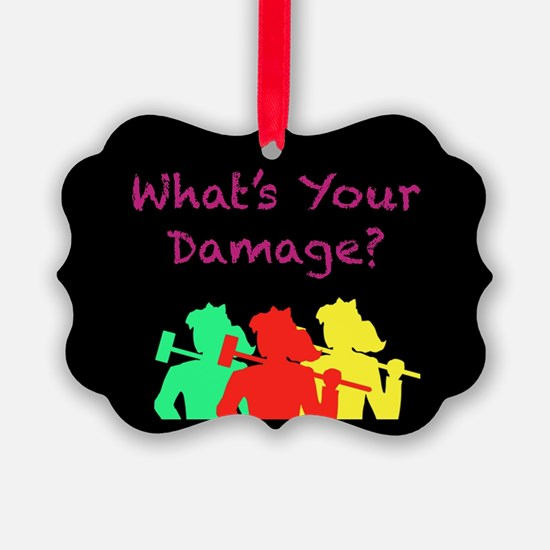 What's Your Damage Ornament