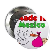 "Made In Mexico Stork Girl 2.25"" Button"