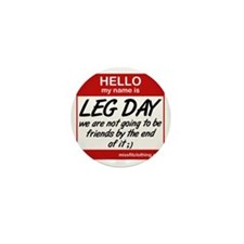 hello-my-name-is-leg-day Mini Button