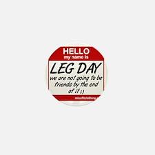 hello-my-name-is-leg-day Mini Button