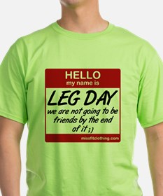 hello-my-name-is-leg-day T-Shirt