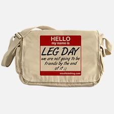 hello-my-name-is-leg-day Messenger Bag