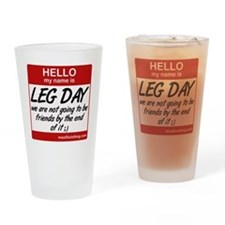 hello-my-name-is-leg-day Drinking Glass