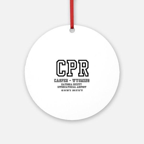 AIRPORT CODES - CPR - CASPER, WYOMI Round Ornament
