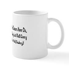 Contra Dancers Never Die Mug
