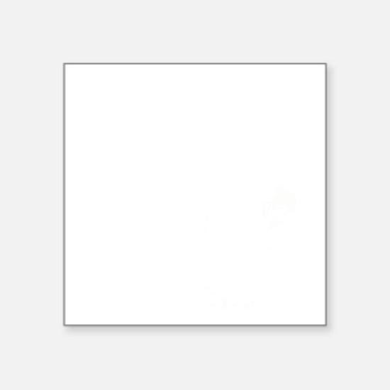 "If Men Were Meant Square Sticker 3"" x 3"""