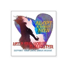 "Adopt A Horse Square Sticker 3"" x 3"""