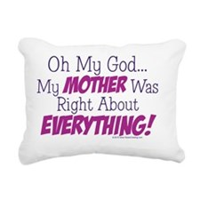 Oh_My_God_My_Mother_Was_ Rectangular Canvas Pillow