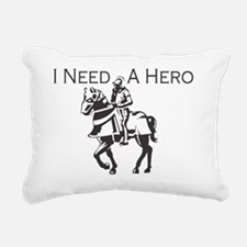 I-Need-A-Hero-Knight Rectangular Canvas Pillow