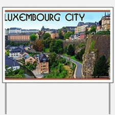 Luxembourg City Yard Sign