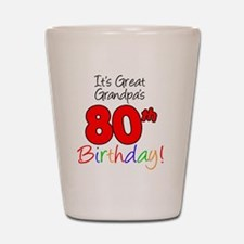Great Grandpas 80th Birthday Shot Glass