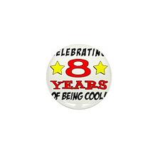 Celebrating 8 Years Mini Button
