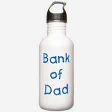 Bank of dad Water Bottle