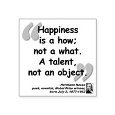 """Hess Happiness Quote Square Sticker 3"""" x 3"""""""