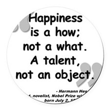 Hess Happiness Quote Round Car Magnet
