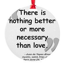 Alvarez Love Quote Ornament