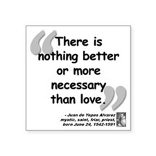 """Alvarez Love Quote Square Sticker 3"""" x 3"""""""