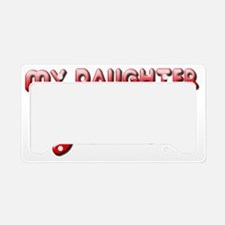 My Daughter is due in July License Plate Holder