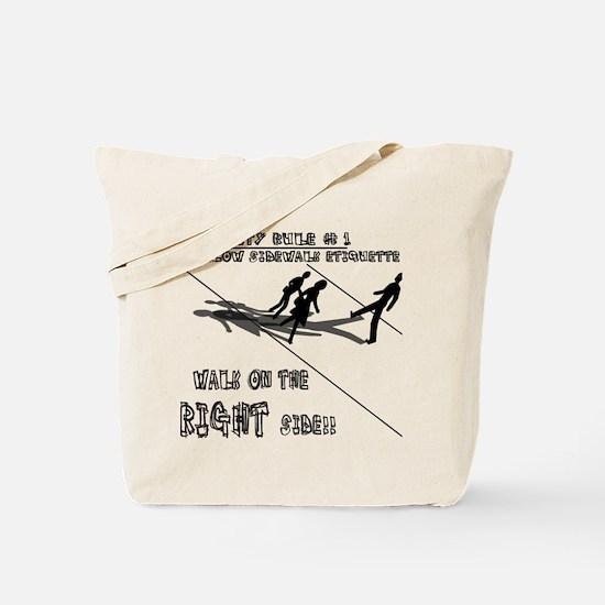 Sidewalk Etiquette Tote Bag
