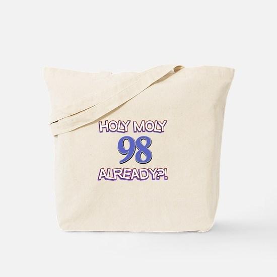 Holy Moly 98 already Tote Bag