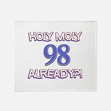 Holy Moly 98 already Throw Blanket
