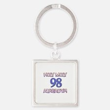 Holy Moly 98 already Square Keychain