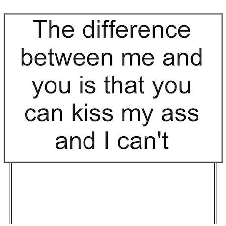 Kiss My Ass Sign 117