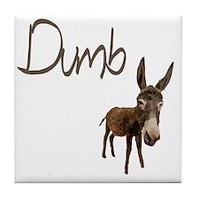 dumb_donkey Tile Coaster
