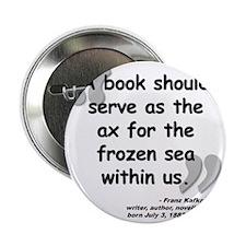 "Kafka Book Quote 2.25"" Button"
