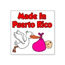"Made In Puerto Rico Girl Square Sticker 3"" x 3"""