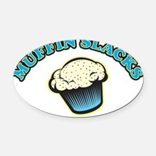 MUFFINPANTS Oval Car Magnet