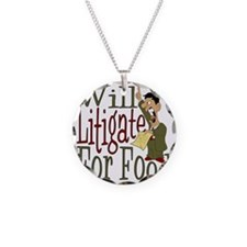 Will Litigate Necklace