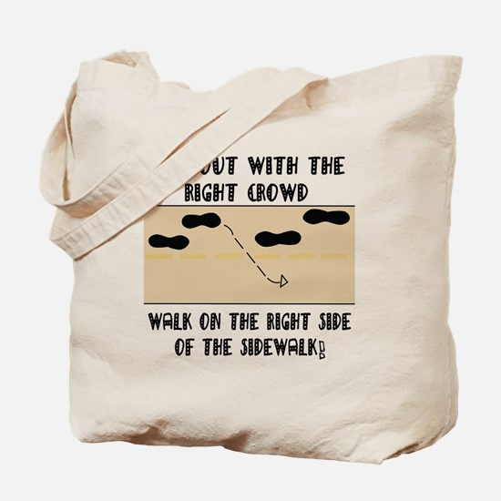 Hanging on the right side Tote Bag