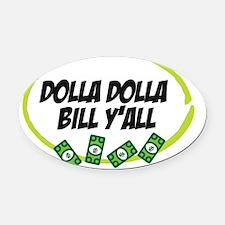 dollaDolla Oval Car Magnet