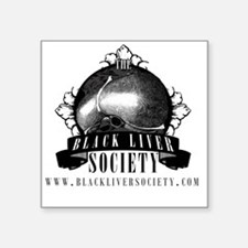 "blacklabelsocietytshirt_lig Square Sticker 3"" x 3"""