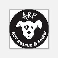 "ARF round Square Sticker 3"" x 3"""