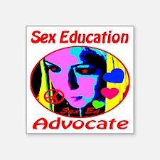 """sex_education_advocate Square Sticker 3"""" x 3"""""""