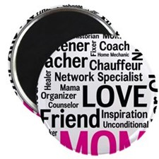 Mothers Day - Everything Mom Does! Magnet