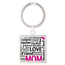 Mothers Day - Everything Mom Does! Square Keychain
