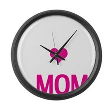 Do-it-All Mom, Mothers Day, Birth Large Wall Clock