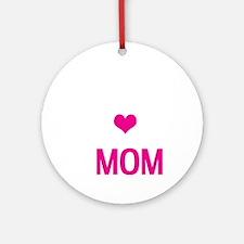 Do-it-All Mom, Mothers Day, Birthda Round Ornament